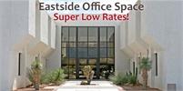 East Side Office Space                                    (2500 N Pantano Road)